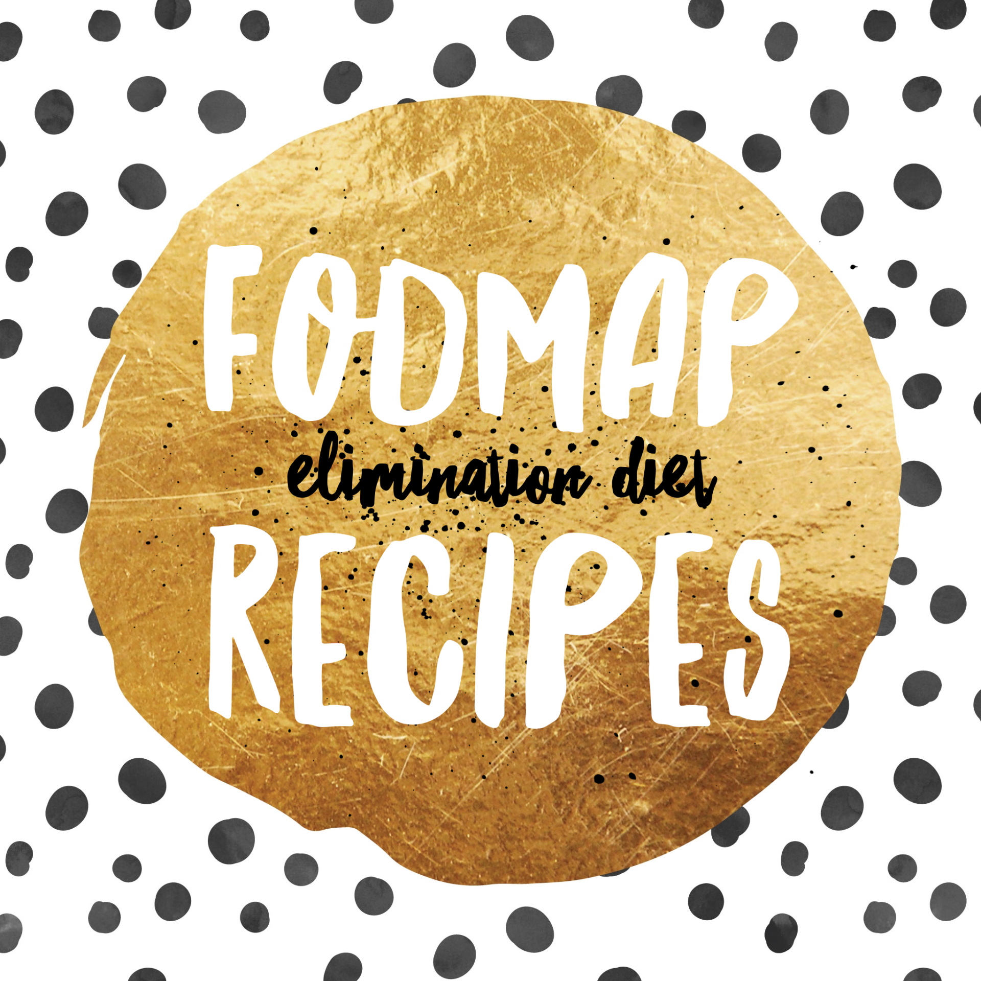 FODMAP Elimination Diet Recipes