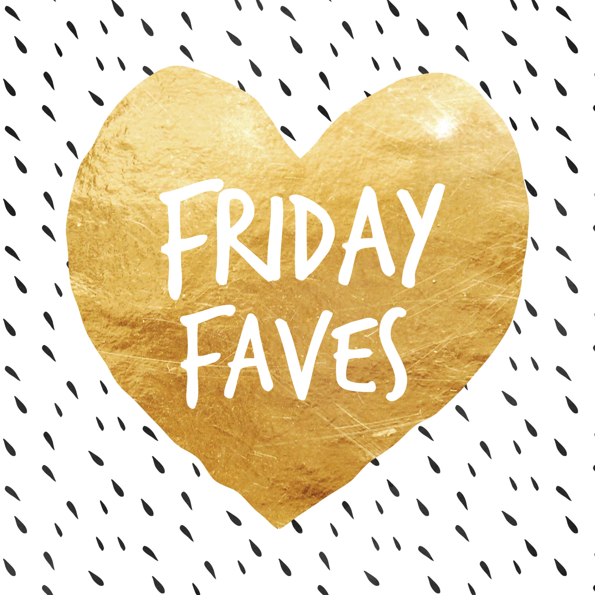 Friday Faves: Make Up, Musicals and 'Mazing Bath Salts