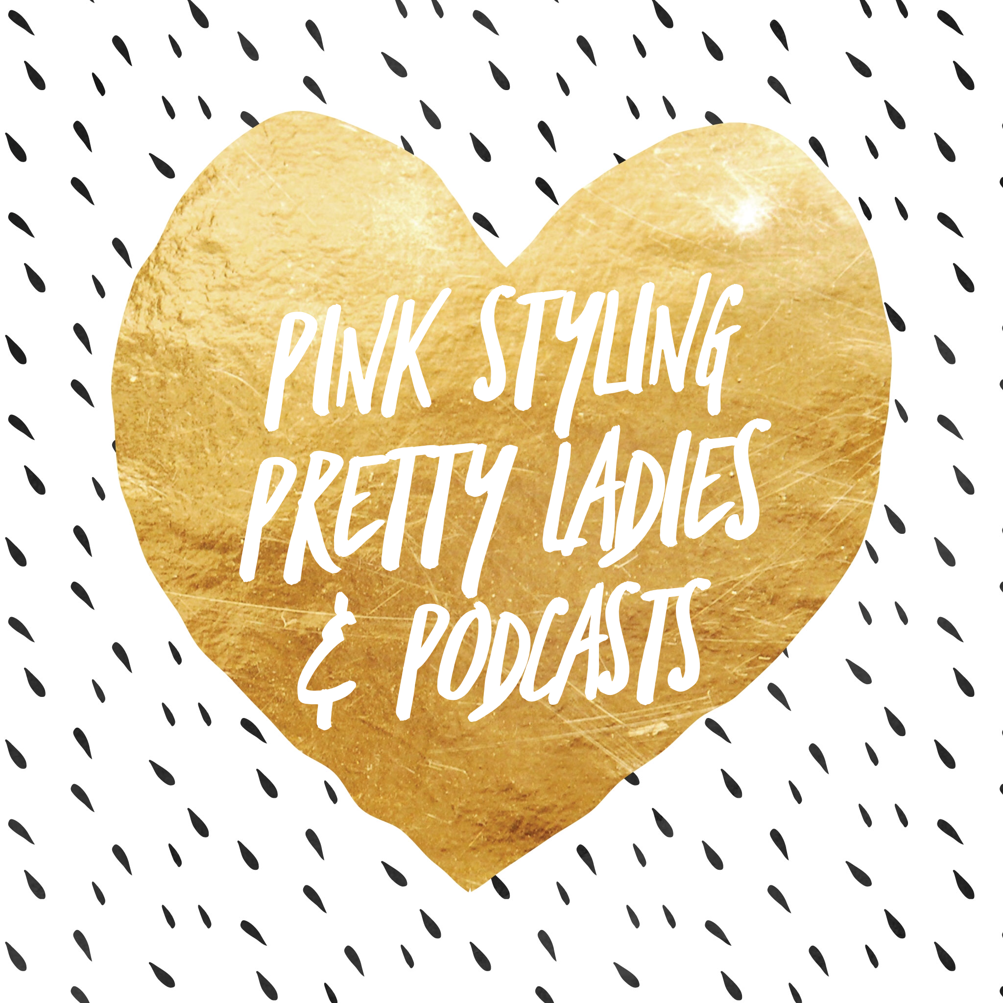 Friday Faves: Pink styling, pretty ladies and podcasts