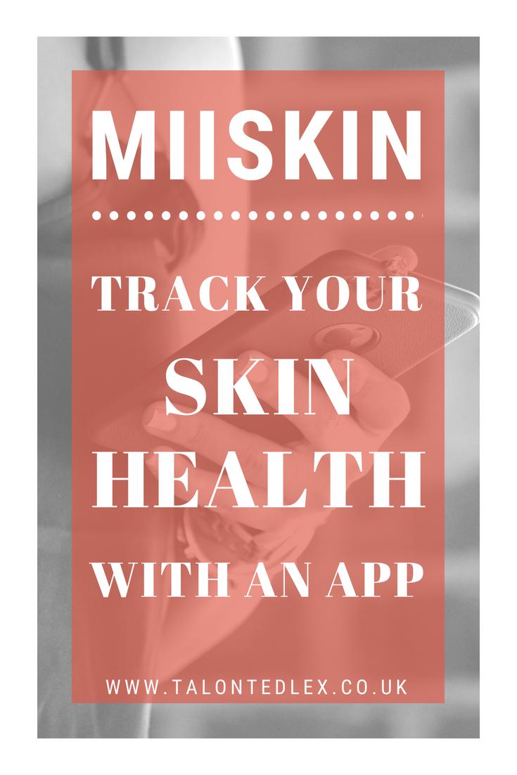 MiiSkin - the app that tracks your moles and skin health // Talonted Lex