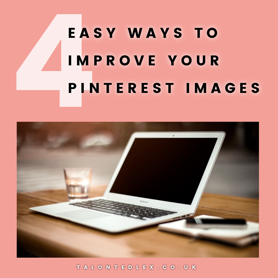 How To Improve Your Images On Pinterest