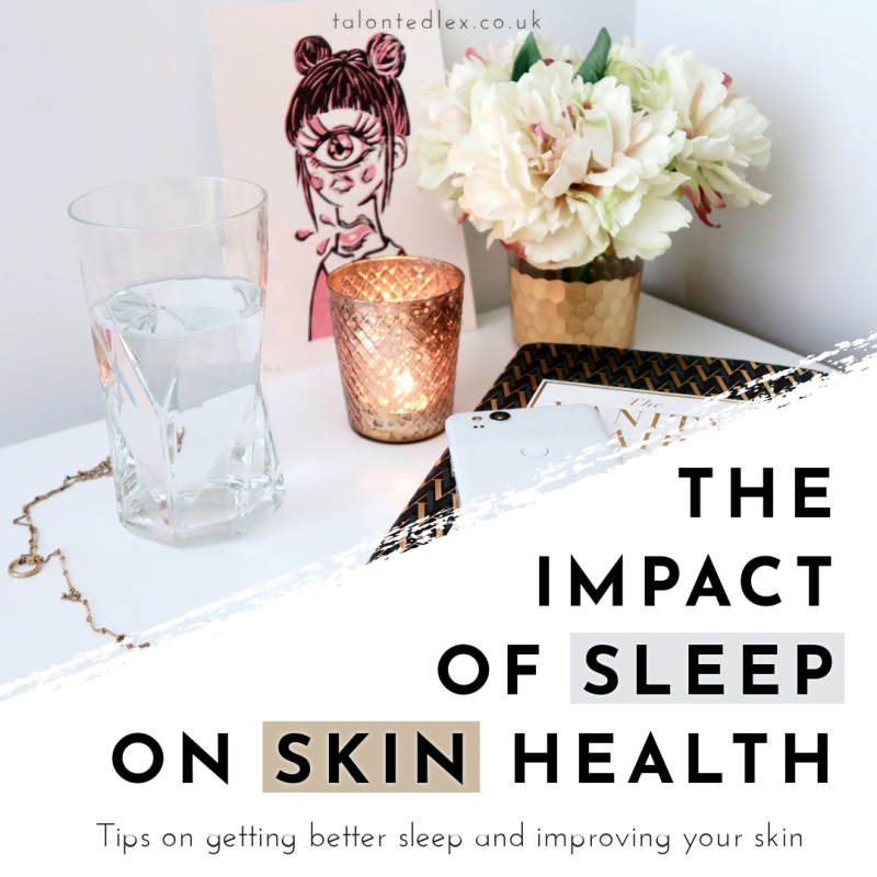 The impact of sleep on skin: how better sleep can help you skin to look younger, healthier, and heal quicker. Sensitive skin and how sleep plays a part. How to sleep better. How to get better sleep. Rosacea and lifestyle tips to help manage it. #talontedlex #sleeptips #rosacea #sensitiveskin