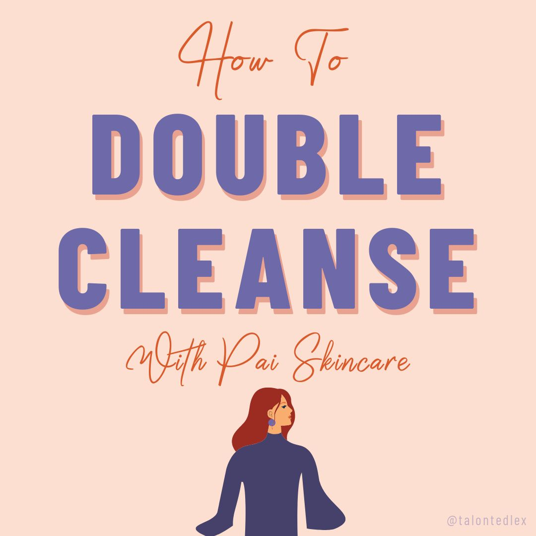 What is double cleansing? What products do I use? Can I double cleanse if I have sensitive skin? I'm sharing all the details on the most important step in my skincare routine on the blog. #talontedlex #sensitiveskin #rosaceatips #rosaceaskincare #washyourface