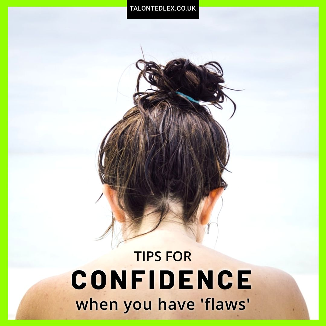 How to be more confident when you have 'flaws'. How to build esteem. I'm sharing my tips for self-confidence, sharing my story about living with rosacea. How to increase your confidence. #talontedlex #confidencetips #confidenceadvice #selfesteemtips